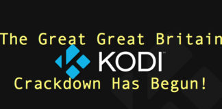 Great Great Britain Kodi Box Crackdown