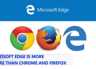Windows 10 Microsoft Edge safer than Chrome or Firefox